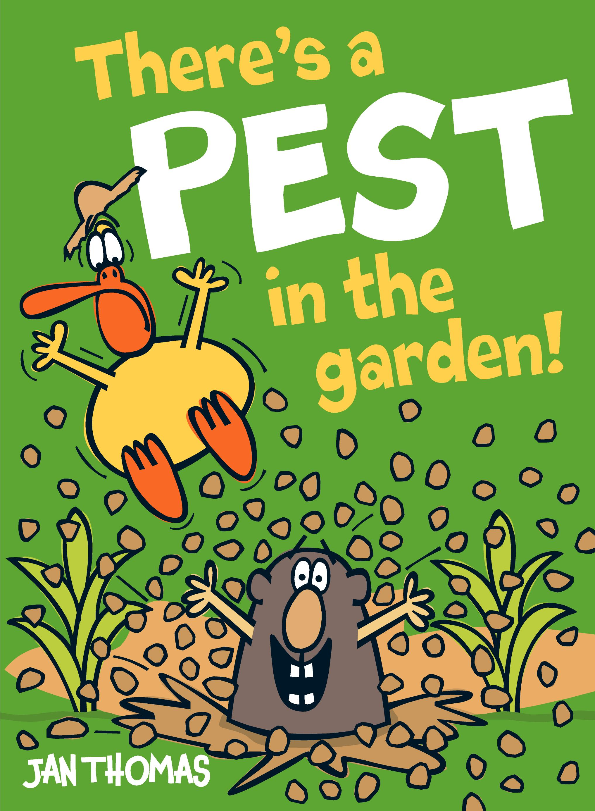 There is a pest in the garden!